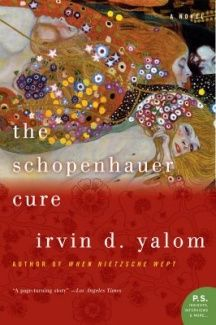 GOOD - okay, but wouldn't read it again. The Schopenhauer Cure By Irvin D. Yalom