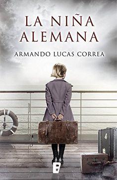 La niña alemana de Armando Lucas Correa https://www.amazon.es/dp/B01LXFG6JE/ref=cm_sw_r_pi_dp_x_enwnybGPM794H