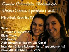 Aida Blanchett Healthy Life Coach: Persone di Successo! Chiara 1° app