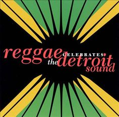 Various - Reggae Celebrates the Detroit Sound