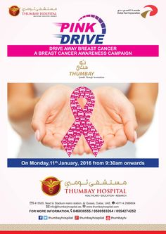 Breast Cancer Awareness Campaign at Thumbay Hospital, Dubai in Association with Dubai Taxi Corporation, Pink Taxis on Monday,11th January, 2016 from 9:30 AM onwards  For more information contact 046030555 / 0569583264 / 0554274252