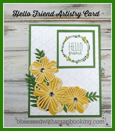 Obsessed with Scrapbooking: [Video]Artistry Cricut Flower Hello Card