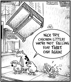 The Sky is Falling! Nice try Chicken Little...Free Range on Alphacomedy.com