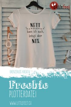 Plotter Freebie: I can be nice too, but it doesn't do anything . Plotter Silhouette Portrait, Plotter Silhouette Cameo, Silhouette Cameo Freebies, Tattoos Partner, Wille, Stylish Outfits, T Shirts For Women, Mens Tops, Erika