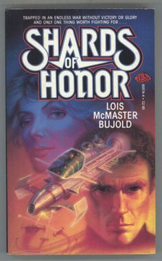Shards of Honor (Vorkosigan Saga, by Lois McMaster Bujold Vorkosigan Saga, Lois Mcmaster Bujold, Physical Comedy, Science Fiction Books, Best Novels, Sci Fi Books, Fantasy Books, Fantasy Series, Fast And Furious