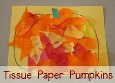 Tissue Paper Pumpkin - Mama's Learning Corner