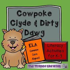 Cowpoke Clyde & Dirt