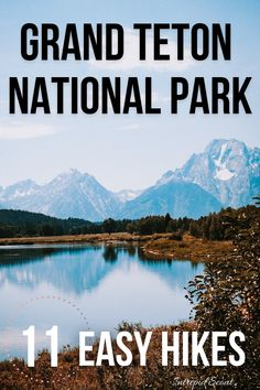 Grand Teton National Park is a hiker's paradise. Here are 11 EASY hikes in Grand Teton National Park where you are guaranteed to see wildlife and breathtaking scenery. Travel Ideas, Travel Inspiration, Travel Tips, Us National Parks, Grand Teton National Park, Go Hiking, Hiking Tips, Teton Mountains, Travel Articles
