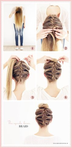 Upside down braid <3 Find more on my blog: http://passionsforfashion.dk/2015/03/03/upside-down-braid/ #braid #bun #messyhair #hairdo #hairstyle #tutorial #blondehair