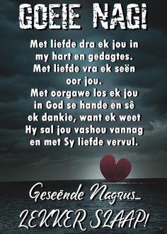 Goeie Nag, Sleep Tight, Good Night, Afrikaans, God, Quotes, Friendship, Nighty Night, Dios