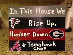 """16x20 canvas with team slogans """"Rise Up, ... Tomahawk Chop"""" but of there would be some serious changes...more like HAIL SOUTHERN!"""