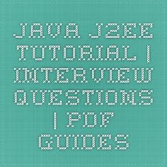 Java J2EE Tutorial | Interview Questions | PDF Guides