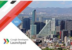 Google Launchpad Week – Impact Hub DF, Singularity University