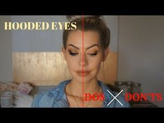 HOODED EYES DOS & DON'TS...WHAT SOME TUTORIALS ARE NOT TELLING YOU | BrittanyNichole - YouTube