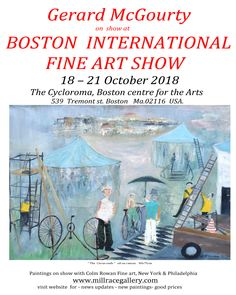 Gerard McGourty paintings on show at the Boston International Art Show  18-21 October 2018  www.millracegallery.com 21st October, Boston, Paintings, Fine Art, Paint, Painting Art, Painting, Painted Canvas, Visual Arts