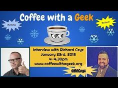 Coffee with a Geek Interview with Richard Czyz