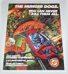 1984 DC Comics Hunger Dogs poster: Jack Kirby art/Fourth World/New Gods/Darkseid/1980's. SEE 1000's MORE RARE VINTAGE MARVEL AND DC COMICS SUPERHERO POSTERS AND COMIC BOOK ART PAGES FOR SALE AT SUPERVATOR.COM