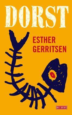 Dorst - Esther Gerritsen. Schrijft het boekenweekgeschenk 2016. Gelezen in de bibliotheek app. 19/53