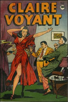 Claire Voyant #2. Of course, because she is Claire Voyant, she knew that bullet was coming.