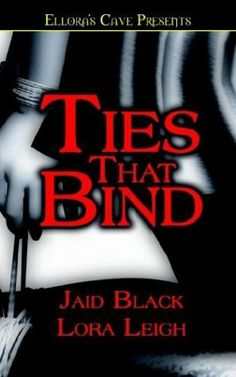 Ties That Bind (Bound Hearts, Book 1) by Jaid Black, http://www.amazon.com/dp/1843606194/ref=cm_sw_r_pi_dp_nnBOpb0PR4S84