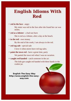 Idioms with RED  -         Repinned by Chesapeake College Adult Ed. We offer free classes on the Eastern Shore of MD to help you earn your GED - H.S. Diploma or Learn English (ESL).  www.Chesapeake.edu