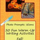 Warm-up Writing Prompts - 20 Fall Idioms, Picture Prompts