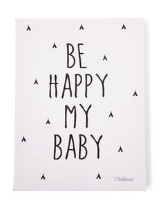 Öl-Bild BE HAPPY MY BABY (30x40) in schwarz/weiß
