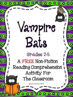 Vampire Bats - Non-Fiction Reading Comprehension Activity  for grades 2 - 5  (FREE)
