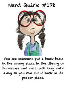 Haha! I did it all the time growing up and now I work at a bookstore where I get paid to do this. It was meant to be! :)