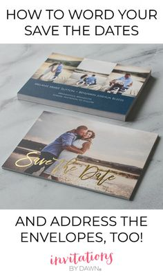 How to Address Save the Date Envelopes. Save the Date wording. What to write on my Save the Dates? How to address save the date envelopes? Save the date envelope help. Save the date tips.