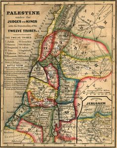 Palestine Under the Judges and Kings with the distribution of the twelve tribes.