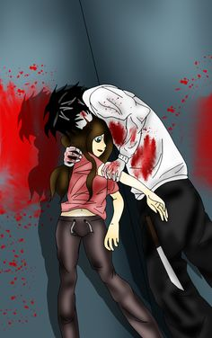 Jeff the killer and Jane the killer :) Creepypasta