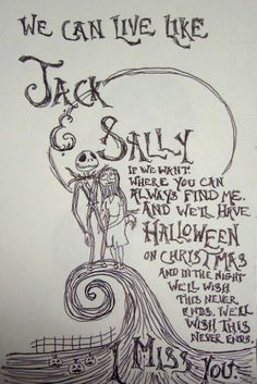 We can live like Jack and Sally if we want.