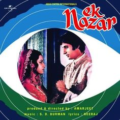 Ek Nazar 70s Films, Bollywood Posters, Lata Mangeshkar, Be With You Movie, Amitabh Bachchan, Star Cast, All Songs, Mp3 Song Download, Indian Movies