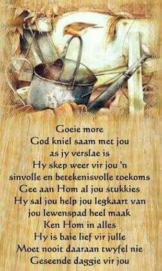 Good Night Quotes, Good Morning Good Night, Good Morning Wishes, Day Wishes, Greetings For The Day, Evening Greetings, Uplifting Christian Quotes, Christian Messages, Lekker Dag