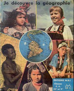 Je découvre la géographie Classes CE, M.D.I. 1975