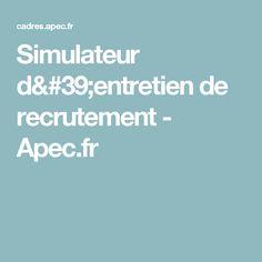 Simulateur d'entretien de recrutement - Apec.fr