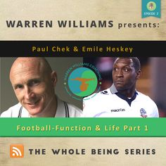 An amazing eye opener to the world of holistic health as Warren interviews his Mentor world renowed holistic health coach Paul Chek and his client, legendary football player Emile Heskey.  Listen to the podcast here:  http://warrenwilliamscoaching.com/paul-chek-emile-heskey-interviewed-by-warren-willliams-on-football-function-life-part-1/