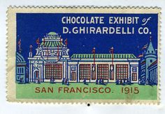 1915 PPIE Advertising Sticker for Ghirardelli Chocolate Exhibit at The Fair