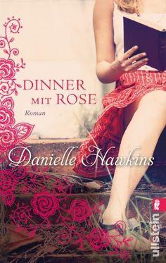 Resultado de imagen de Dinner at Roses - Danielle Hawkins