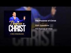 The Purpose of Christ pastor Chris Oyakhilome Pastor Chris, Purpose, Christ, Teaching, Youtube, Learning, Education, Teaching Manners, Youtube Movies