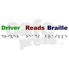 Driver Reads Braille on CafePress.com
