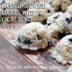 the fast metabolism diet, fast metabolism diet recipes, coconut snowball cookies with cacao beans, the fast metabolism diet recipe