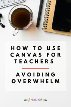 Teaching Tips, Learning Resources, Canvas Learning Management System, Teacher Comments, Memes Gretchen, Instructional Coaching, Classroom Language, Feeling Overwhelmed, School Counseling