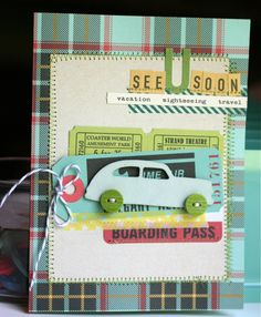 Cute card using October Afternoon Boarding Pass collection! Boy Cards, Cute Cards, October Afternoon, Mini Scrapbooks, Travel Cards, Paper Crafts, Diy Crafts, August 25, Mish Mash