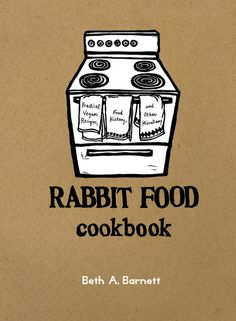 vegan: everyone says I eat like a rabbit!!! ha ha