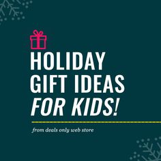 Holiday, Hanukkah and Christmas gift ideas for all the little boys and girls on your list!