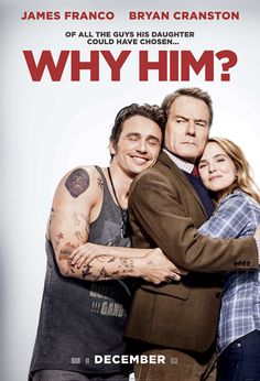 """Why Him?"" ~ An overprotective father meets his daughter's billionaire boyfriend and is dismayed to learn that he wants to marry his little girl. Starring James Franco, Bryan Cranston, Zoey Deutch, and Megan Mulally. Funny Movies, Hd Movies, Movies To Watch, Movies Online, Movies And Tv Shows, Comedy Movies, Streaming Movies, Horror Movies, Bryan Cranston"