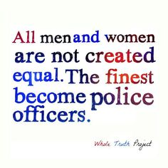 US ~ a national nonprofit organization and website for creating Law Enforcement Supportive Fundraisers.US ~ a national nonprofit organization and website for creating Law Enforcement Supportive Fundraisers. Law Enforcement Quotes, Law Enforcement Memorial, Law Enforcement Officer, Cops Humor, Police Humor, Police Officer Gifts, Police Wife Life, Police Family, Police Quotes