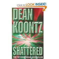 Dean Koontz - Shattered